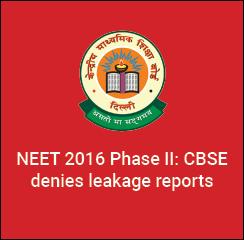 NEET 2016 Phase II: CBSE denies leakage reports
