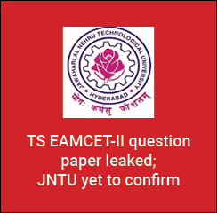 TS EAMCET-II question paper leaked; JNTU yet to confirm