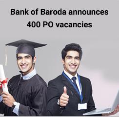 Bank of Baroda announces 400 PO vacancies