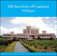 ISB launches PGPpro, off campus weekend programme for mid-level professionals