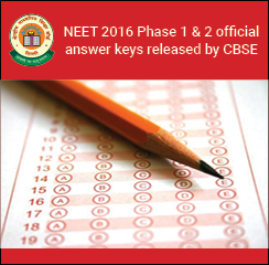 NEET 2016 Phase 1 & 2 official answer keys released by CBSE