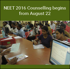 NEET 2016 Counselling begins from August 22