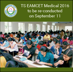 TS EAMCET Medical 2016 to be re-conducted on September 11