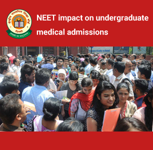 NEET's impact on undergraduate medical admissions