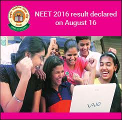 NEET 2016 result declared on August 16