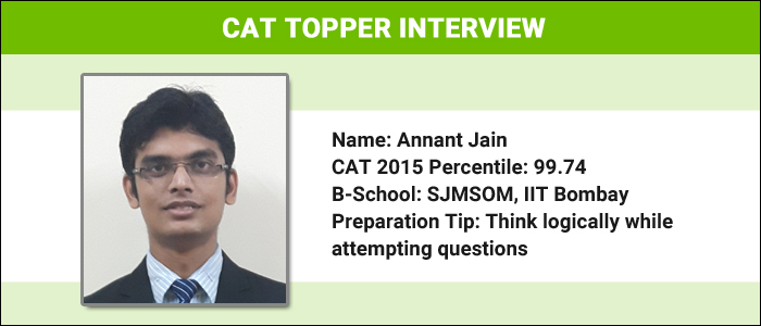 CAT Topper Interview: CAT is all about logically assessing the questions, says Annant Jain, 99.74 percentiler