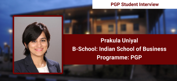 Collaborative learning environment and the diverse faculty strength are best aspects of the programme: Prakula Uniyal, PGP 2017, ISB