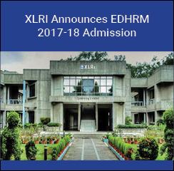 XLRI Jamshedpur announces EDHRM 2017-18 admission