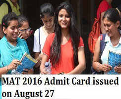 MAT September 2016 Admit Card released on August 27
