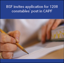 BSF invites application for 1208 constables post in CAPF
