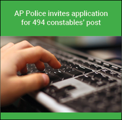 AP Police invites application for 494 constables post