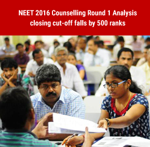 NEET 2016 Counselling Round 1 Analysis- closing cut-off falls by 500 ranks
