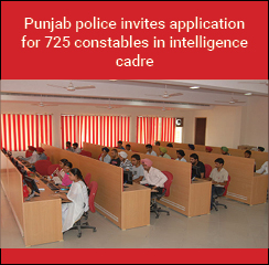 Punjab police invites application for 725 constables in intelligence cadre