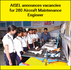 AISEL announces vacancies for 280 Aircraft Maintenance Engineer