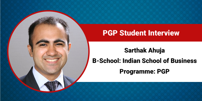 Networking with professionals and consultants at campus help me develop collaborative opportunities for growth, says Sarthak Ahuja, PGP 2017, ISB