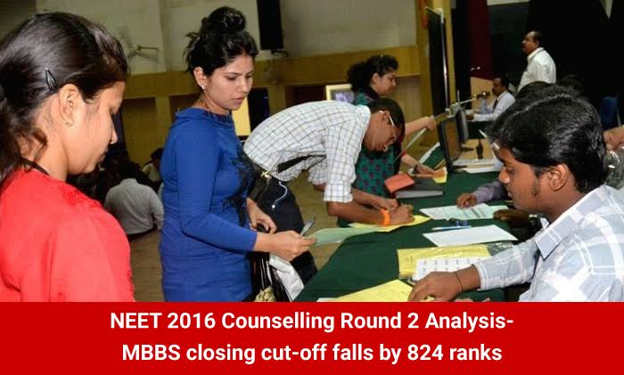 NEET 2016 Counselling Round 2 Analysis- MBBS closing cut-off falls by 824 ranks