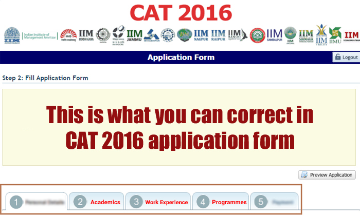 This is what you can correct in CAT 2016 application form