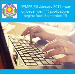 JIPMER PG January 2017 exam on December 11; applications begins from September 19