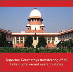 Supreme Court stays transferring of all India quota vacant seats to states