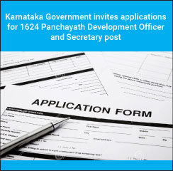 Karnataka Government invites applications for 1624 Panchayath Development Officer and Secretary post