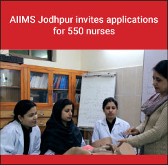 AIIMS Jodhpur invites applications for 550 nurses
