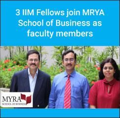 3 IIM Fellows join MRYA School of Business as faculty members