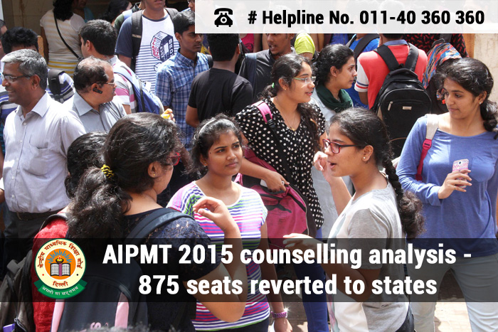 AIPMT 2015 counselling analysis - 875 seats reverted to states