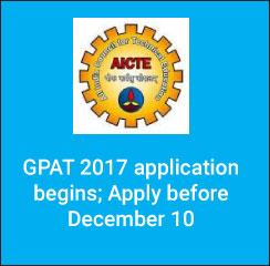 GPAT 2017 Applications begins; Apply before December 10