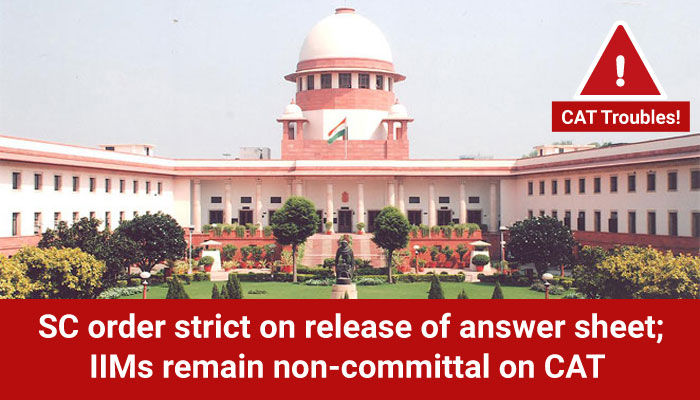 SC order strict on release of answer sheet; IIMs remain non-committal on CAT