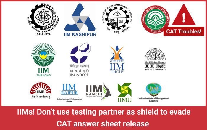 IIMs! Don't use testing partner as shield to evade CAT answer sheet release