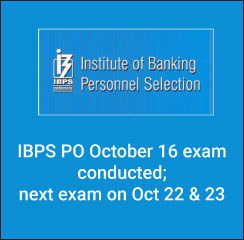 IBPS PO October 16 exam conducted; next exam on Oct 22 & 23