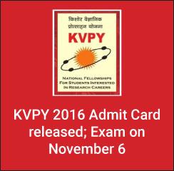 KVPY 2016 admit card issued on Oct 17; exam on Nov 6
