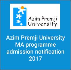 Azim Premji University announces MA admissions 2017
