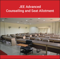 JEE Advanced Counselling and Seat Allotment 2018
