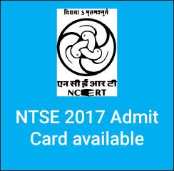 NTSE 2017 Admit Card available