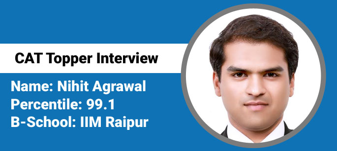 Attempt as many questions as possible by taking calculated risks: Nihit Agrawal, CAT 2015 99.1 percentiler