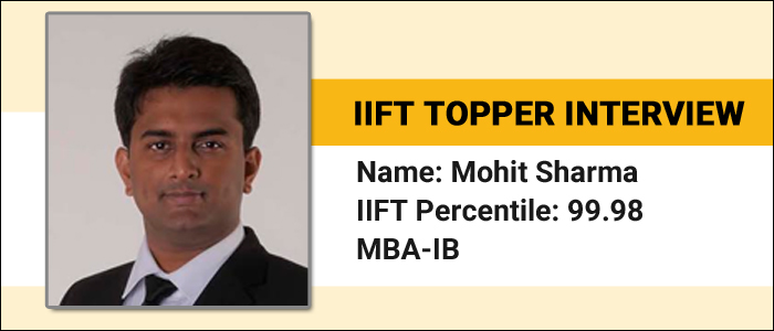 IIFT Topper Interview: GK section can be critical for getting some extra marks, says 99.98 percentiler Mohit Sharma