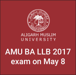 AMU BA LLB 2017: Aligarh Muslim University to conduct exam on May 8