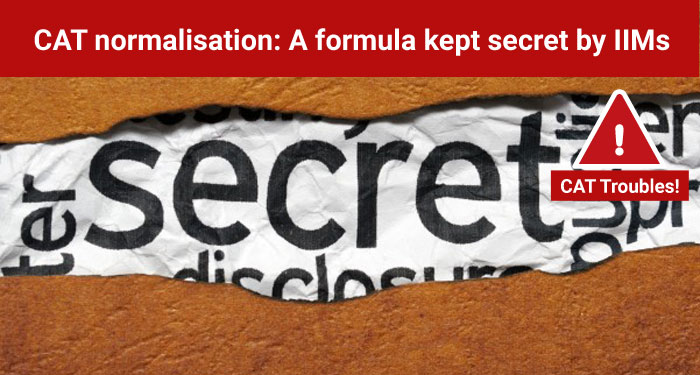 CAT normalisation: A formula kept secret by IIMs