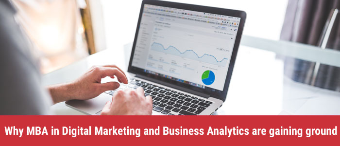 Why Mba In Digital Marketing And Business Analytics Are Gaining