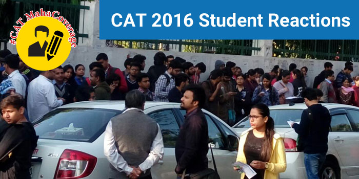 CAT 2016 Student Reactions