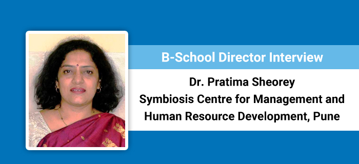 B-School Director Interview: We aim to keep curriculum in tune with changing times, says Dr. Pratima Sheorey of SCMHRD Pune