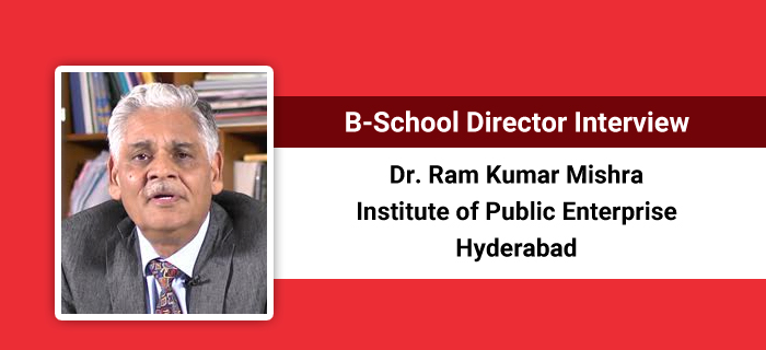 B-School Director Interview: Holistic learning should be imparted to management students, says Dr. RK Mishra, IPE Hyderabad
