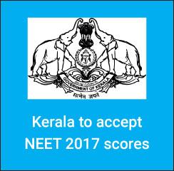 Kerala to accept NEET 2017 scores
