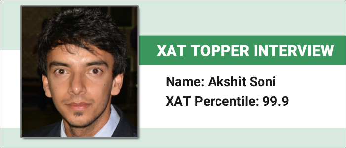 XAT Topper Interview: Selection of questions is key to score in XAT, says, Akshit Soni, 99.9 percentiler