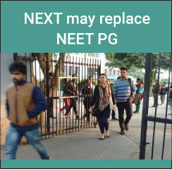 NEXT may replace NEET PG