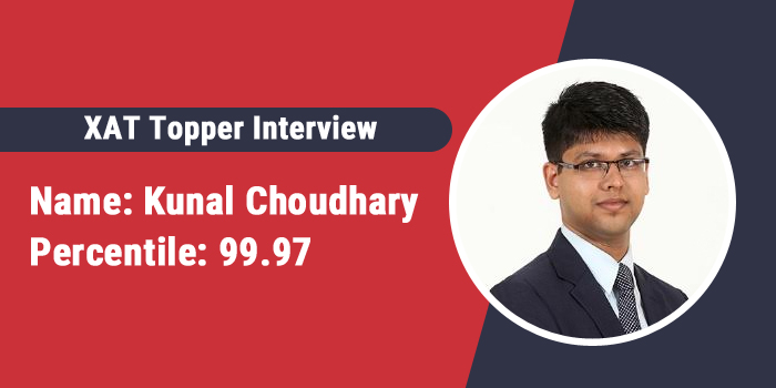 XAT Topper Interview: Follow 10 second decision rule to save time, says Kunal Choudhary, 99.97 percentiler