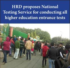 MHRD proposes National Testing Service for conducting all higher education entrance tests