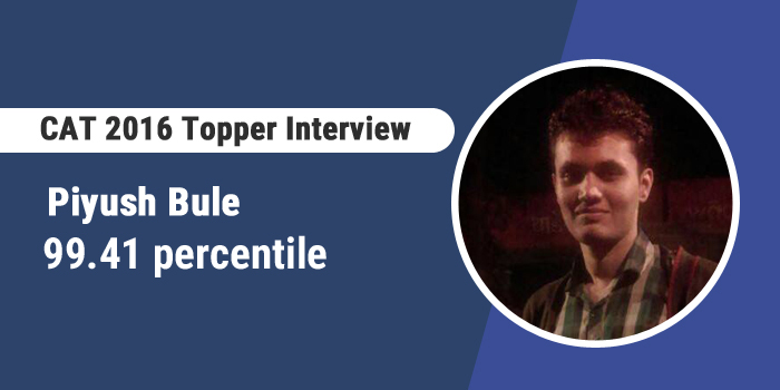 CAT 2016 Topper Interview: Working on your concepts is vital during preparation, says Piyush Bule, 99.41 percentiler