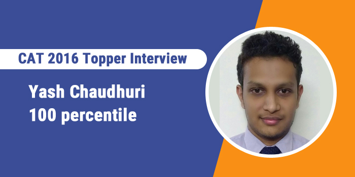 CAT 2016 Topper Interview: Managing speed and time during exam is very important, says 100 percentiler Yash Chaudhari